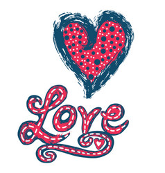 Brush lettered red blue heart and love in vector