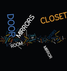 Enhance your room with a closet door mirror text vector