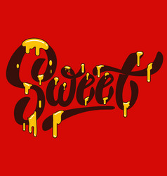 sweet hand drawn lettering with caramel effect vector image