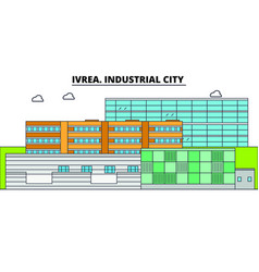 ivrea industrial city line travel landmar vector image