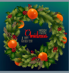 Christmas fir wreath with mandarins and holly vector