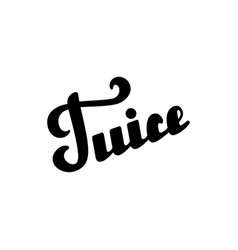 Juice hand written lettering vector