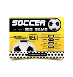 Soccer poster design football flyer with vector