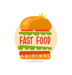 fast food logo original design badge with burger vector image vector image