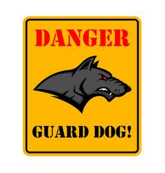 Danger guard dog beware dog sign vector
