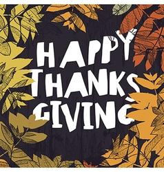 Happy Thanksgiving card design Fallen autumn vector image