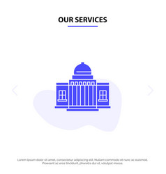 our services whitehouse america white house vector image