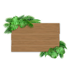 Wooden sign with tropical leaves vector