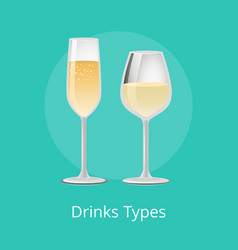 drink types white wine champagne classical alcohol vector image