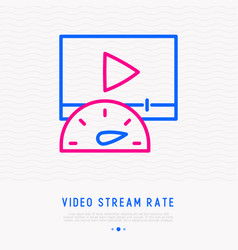 Video stream rate thin line icon vector