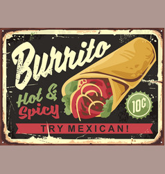 burrito vintage restaurant sign vector image