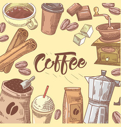 coffee hand drawn background with coffee cup vector image