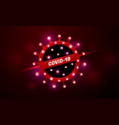 Covid19-19 coronavirus neon glow light warning vector