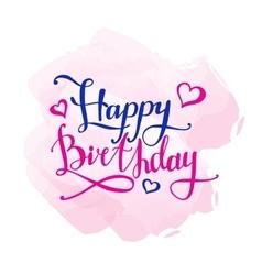 Happy Birthday design concept Hand vector image