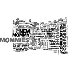 at home mommy entry level text word cloud concept vector image