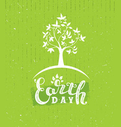 happy earth day eco sustinble design element vector image