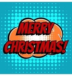 Merry christmas comic book bubble text retro style vector image vector image