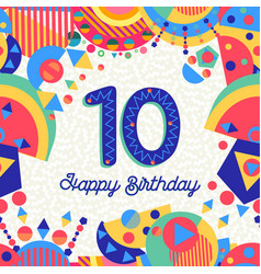 Ten 10 year birthday party greeting card number vector