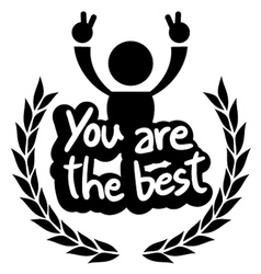 You are the best vector image vector image