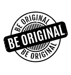 Be Original rubber stamp vector