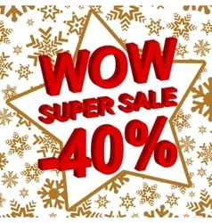 Winter sale poster with wow super sale minus 40 vector
