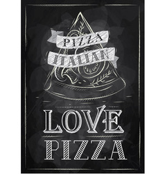 Poster pizza love chalk vector