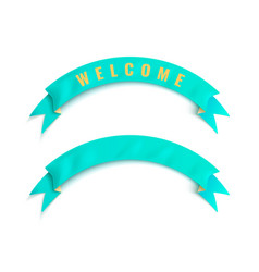 The turquoise ribbon with welcome word vector