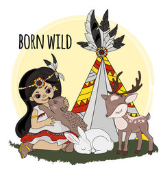 Born wild pocahontas indians princess illus vector