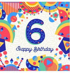 Six 6 year birthday party greeting card number vector
