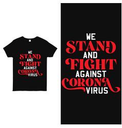 Corona virus typography t shirt design vector