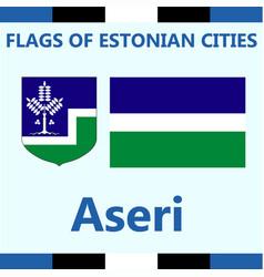 Flag of estonian city aseri vector