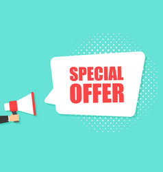 male hand holding megaphone with special offer vector image