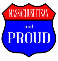Massachusettsan and proud vector