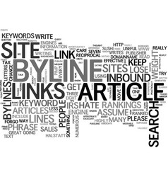 why a byline should be effective text word cloud vector image vector image
