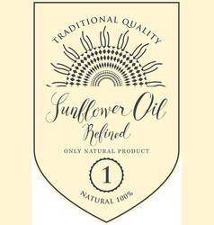 Label for refined sunflower oil with inscription vector