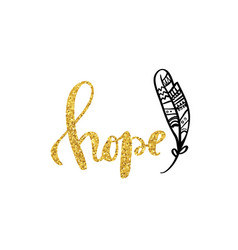 hope gold calligraphy poster design vector image