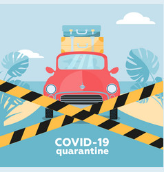 Coronavirus quarantine - travel cancellations vector