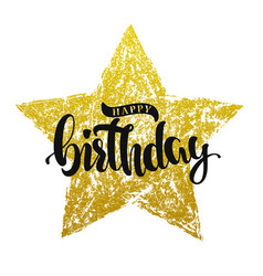 happy birthday lettering on gold star vector image