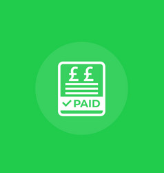 Paid bills icon with pound vector