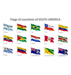 Realistic waving flags of south america continent vector