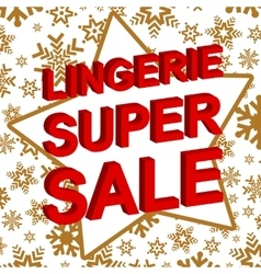 Winter sale poster with LINGERIE SUPER SALE text vector