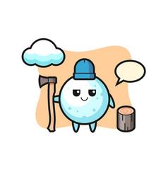 Character cartoon snow ball as a woodcutter vector