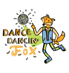 dancing fox with a tail print for kids vector image