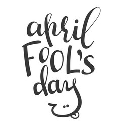 lettering phrase april fools day vector image