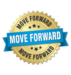 Move forward round isolated gold badge vector