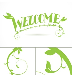 Welcome Green Vine Leaf lettering design vector image vector image
