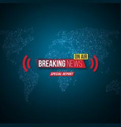 Breaking news opener broadcast open scene vector