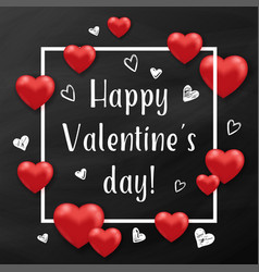 red hearts and white frame on a chalkboard vector image