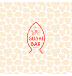 seamless pattern and emblem for sushi bar vector image