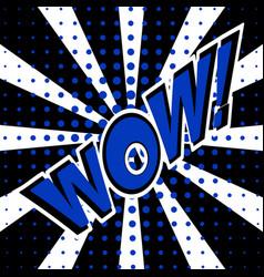wow comic speech bubble cartoon vector image vector image